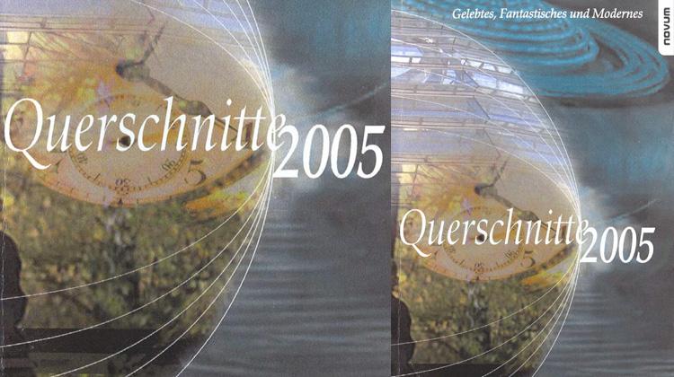 Querschnitte 2005