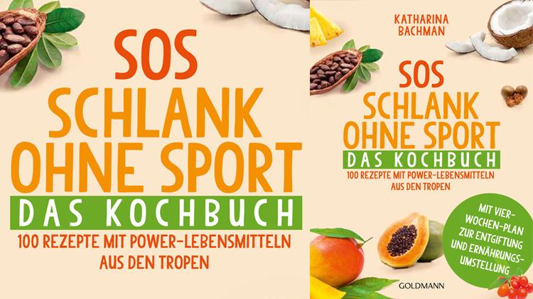 SOS – Schlank ohne Sport. Das Kochbuch.