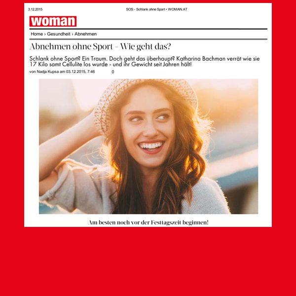 Zeitschrift WOMAN<br />Interview mit Katharina Bachman