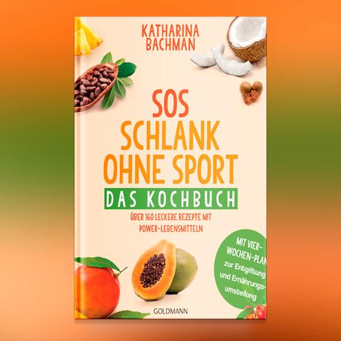 SOS – Schlank ohne Sport.<br />Das Kochbuch.